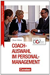 Training kompakt: Coach-Auswahl im Personalmanagement