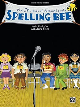 The 25th Annual Putnam Countyspelling Bee Piano/Vocal/Chords par [Finn, William]