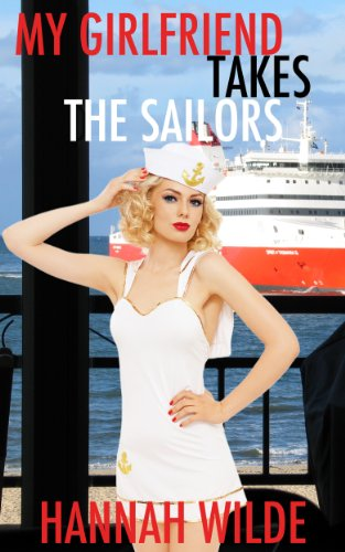 The Sailors (English Edition) (Hot Girls Dressed Up)