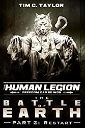 The Battle of Earth Part2: Restart (The Human Legion Book 7)