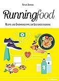 Runningfood - Rezepte und Ernährungstipps zur Leistungssteigerung