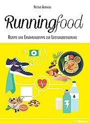 Runningfood: Rezepte und Ernährungstipps zur Leistungssteigerung