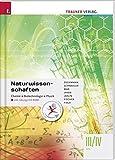 Naturwissenschaften III/IV HTL Chemie, Biotechnologie, Physik inkl. Ãœbungs-CD-ROM