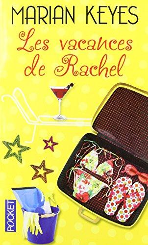 Les vacances de Rachel