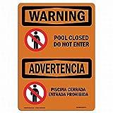 Warnschild Pool Closed Do Not Enter, aus Blech, für den Außenbereich, 20,3 x 30,5 cm