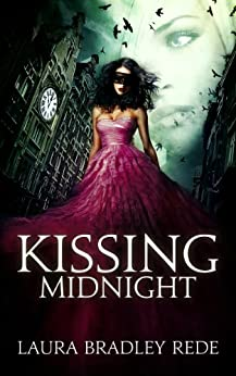 Kissing Midnight by [Rede, Laura Bradley]