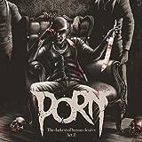 Anklicken zum Vergrößeren: PORN - The Darkest of Human Desire-Act 3 (Audio CD)