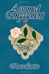 Louise, Kara [ Assumed Engagement ] [ ASSUMED ENGAGEMENT ] Jul - 2008 { Paperback }