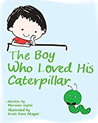 The Boy who loved his Caterpillar (English Edition)