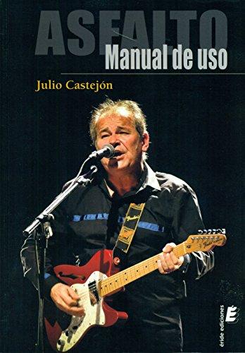 Asfalto : manual de uso por Julio Castejón