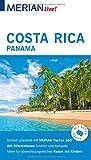 MERIAN live! Reiseführer Costa Rica Panama: Mit Extra-Karte zum Herausnehmen