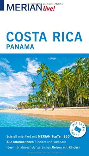 MERIAN live! Reiseführer Costa Rica Panama: Mit Extra-Karte zum Herausnehmen -