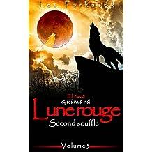 Lune Rouge 3: Second souffle (Les Farkasok t. 2)