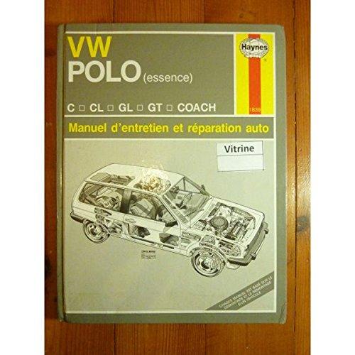 Volkswagen polo, essence tous modèles VW Polo y compris coupé, GT, commerciale et éditions limitées, spéciales 1043 cm3, 1093 et 1272 cm3 par Haynes