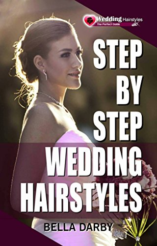 Pdf Step By Step Wedding Hairstyles Best And Easy Step By Step