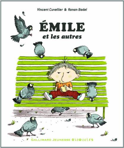 Émile et les autres par Vincent Cuvellier