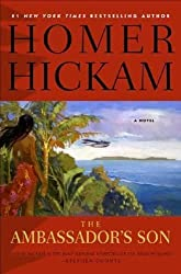 The Ambassador's Son (Josh Thurlow Novels) by Homer Hickam (2005-03-25)