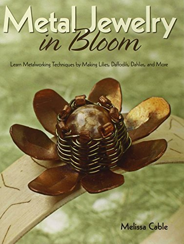 metal-jewelry-in-bloom-learn-metalworking-techniques-by-creating-lilies-daffodils-dahlias-and-more-b