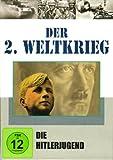 Der 2. Weltkrieg, Teil 1 - Die Hitlerjugend
