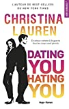 Dating you Hating