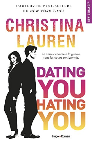 Dating you Hating you par [Lauren, Christina]