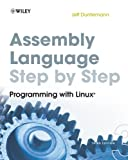 The eagerly anticipated new edition of the bestselling introduction to x86 assembly language The long-awaited third edition of this bestselling introduction to assembly language has been completely rewritten to focus on 32-bit protected-mode Linux an...