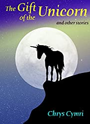 The Gift of the Unicorn: and other stories