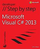 Microsoft Visual C# 2013 Step by Step (Step by Step Developer)