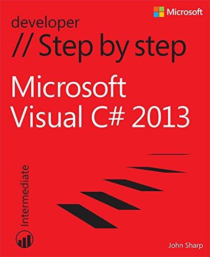 Microsoft Visual C# 2013 Step by Step (Step by Step Developer) (English Edition) -