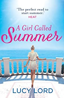 A Girl Called Summer by [Lord, Lucy]
