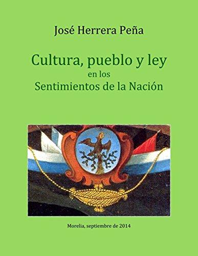 Cultura, pueblo y ley en los Sentimientos de la Nación por José Herrera Peña