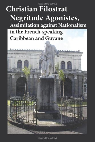 negritude-agonistes-assimilation-against-nationalism-in-the-french-speaking-caribbean-and-guyane