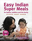 Best Food For Your Baby & Toddlers - Easy Indian Super Meals for babies, toddlers Review