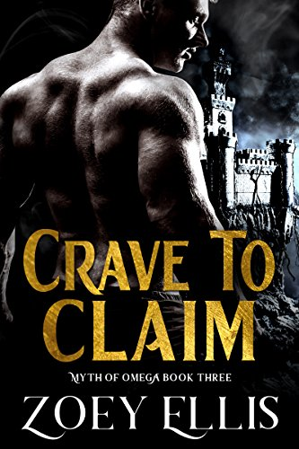 Crave To Claim (Myth of Omega Book 3) (English Edition)