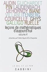 Leçons de mathématiques d'aujourd'hui : Volume 4