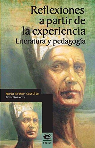 Reflexiones a partir de la experiencia. Literatura y pedagogía