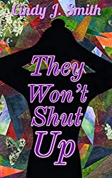 They Won't Shut Up (Jasmine's Wish Book 2)