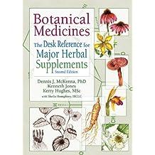 Botanical Medicines: The Desk Reference for Major Herbal Supplements, Second Edition