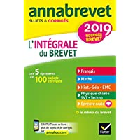 Annales Annabrevet 2019 L'intégrale du nouveau brevet 3e: pour se préparer aux 4 épreuves écrites et à l'épreuve orale