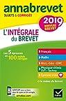 Annales Annabrevet 2019 L'intégrale du nouveau brevet 3e: pour se préparer aux 4 épreuves écrites et à l'épreuve orale par Demeillers
