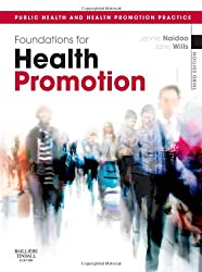 Foundations for Health Promotion, 3e (Public Health and Health Promotion)