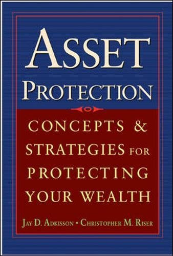 La Protection (Asset Protection: Concepts and Strategies for Protecting Your Wealth)