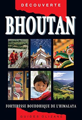 Guide Bhoutan : Forteresse bouddhique de l'Himalaya