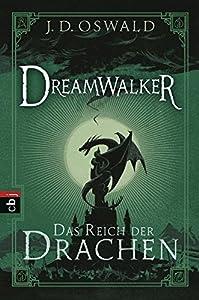 Oswald, James: Dreamwalker - Das Reich der Drachen