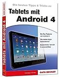 Die besten Tipps & Tricks zu Tablets mit Android 4