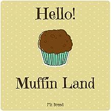 Hello! Muffin Land: Discover 500  Delicious Muffin Recipes Today! (Muffin Cookbook, Muffin Recipe Book, Muffin Meals Cookbook, Gluten Free Muffin Cookbook, Muffin Cupcake Cookbook) (English Edition)