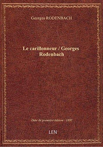 le-carillonneur-georges-rodenbach