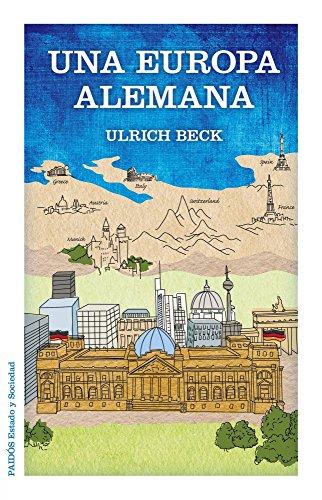 Una Europa alemana por Ulrich Beck