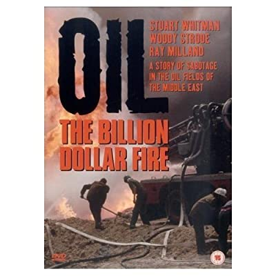 The Billion Dollar Fire ( Cuibul salamandrelor (Oil - The Billion Dollar Fire) ) ( Dimensione giganti (The Million Dollar Fire)