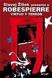 Robespierre. Virtud y terror (Revoluciones)